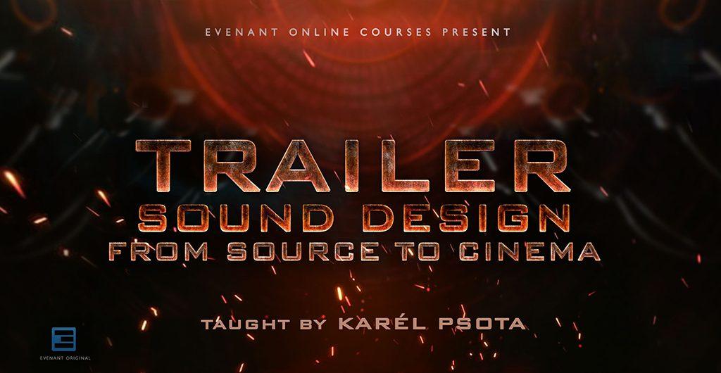 evenant trailer sound design course