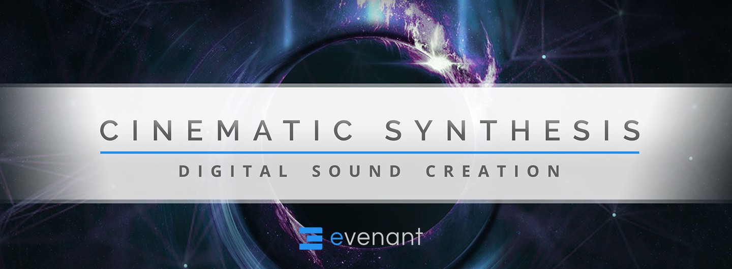 evenant cinematic synthesis online course