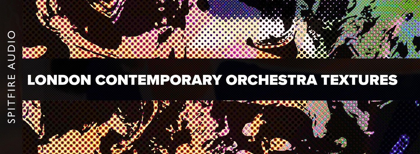 spitfire audio london contemporary orchestra textures
