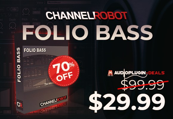 channel robot-folio bass audio plugin deals