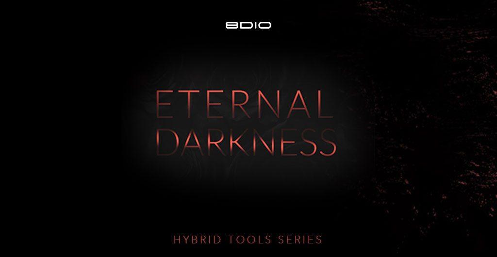 8dio eternal darkness hybrid tools series