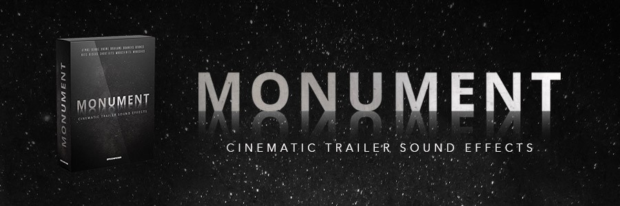 MONUMENT - Cinematic Trailer Sound Effects: EPICOMPOSER's first original sample product