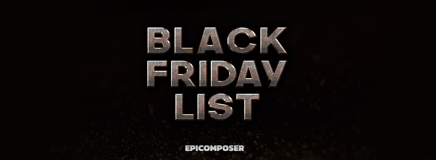 epicomposer black friday deals list