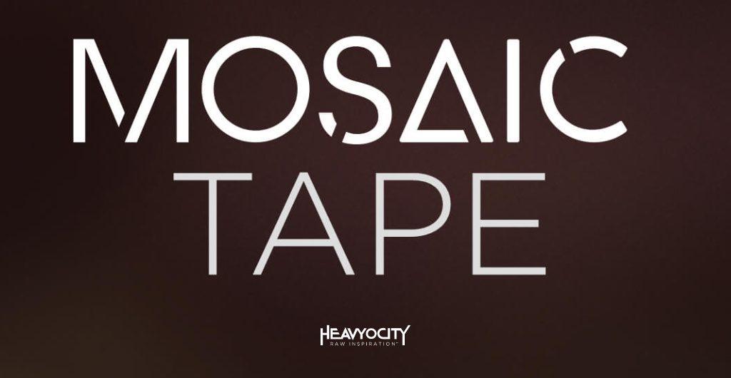 heavyocity mosaic tape