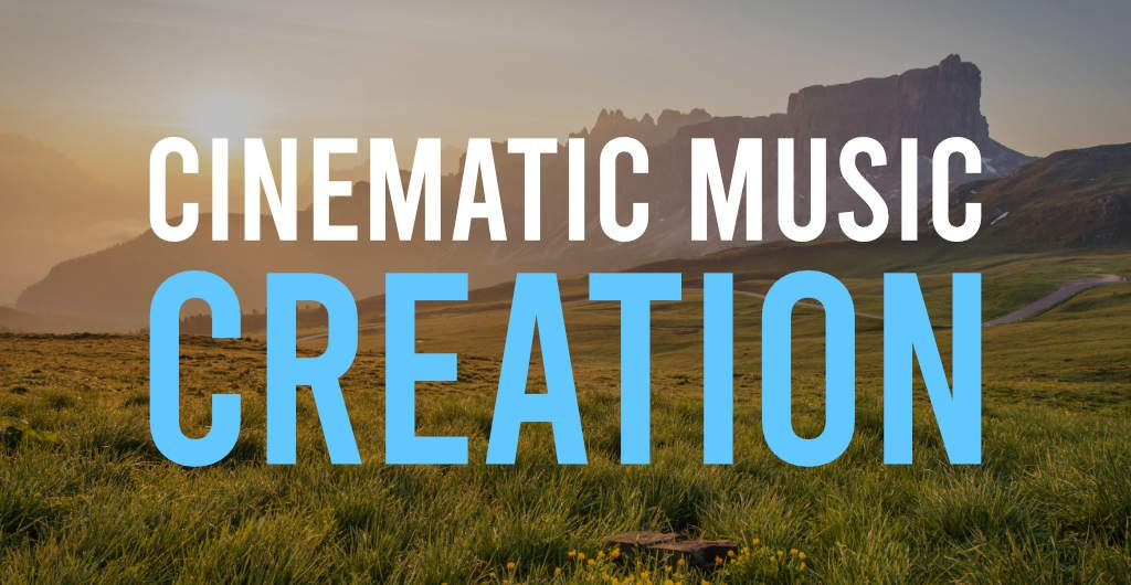 Cinematic Music Creation christopher siu
