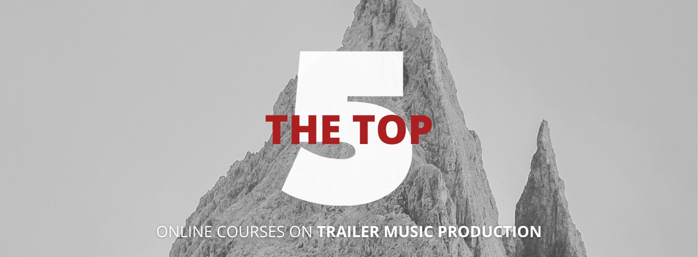 the top 5 trailer music courses